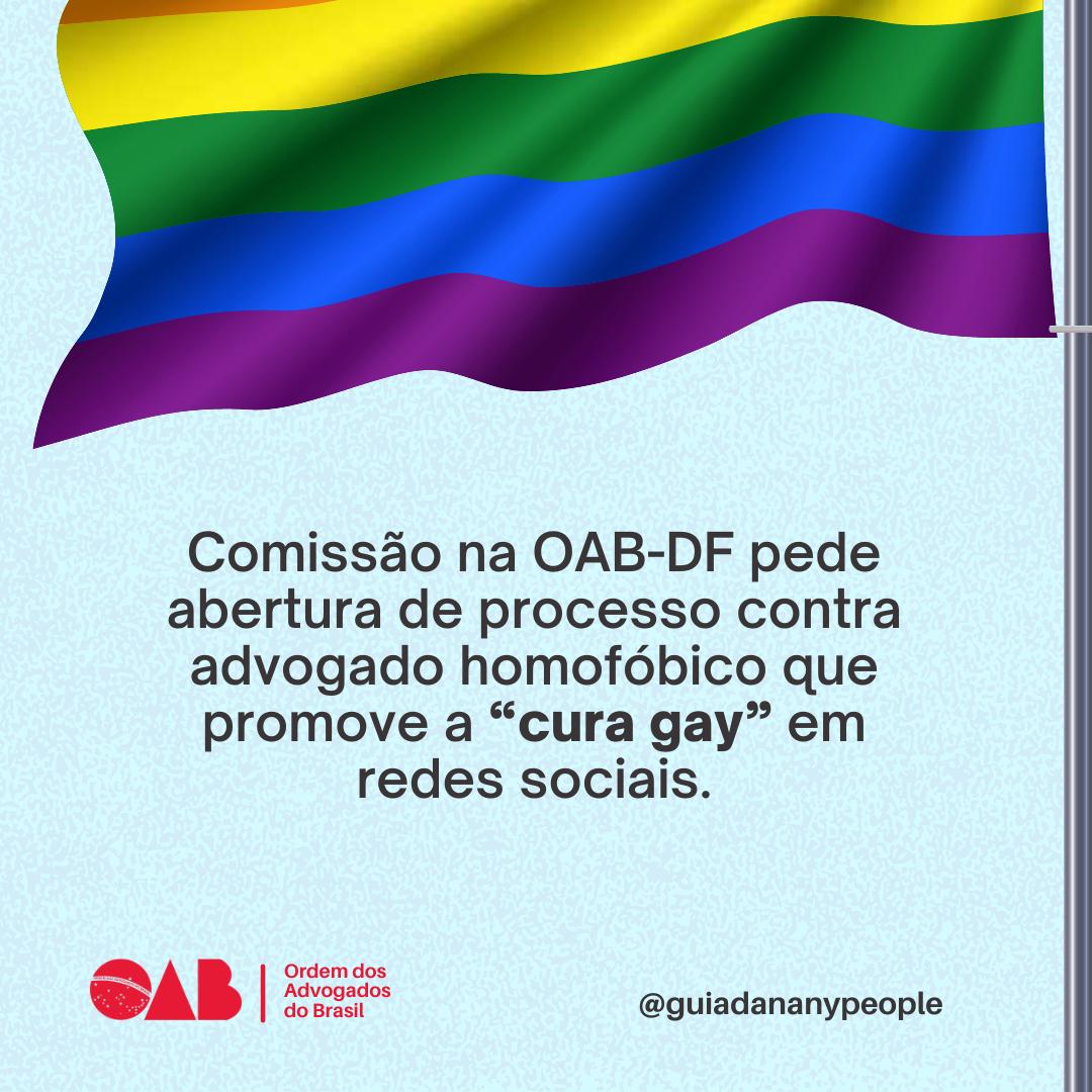 Comissão na OAB-DF pede abertura de processo contra advogado homofóbico que promove a